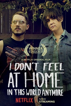 Download I Don't Feel at Home in This World Anymore (2017)